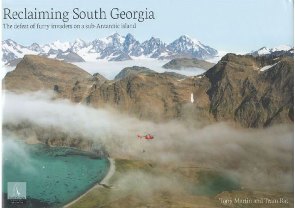Reclaiming South Georgia By Tony Martin and Team Rat